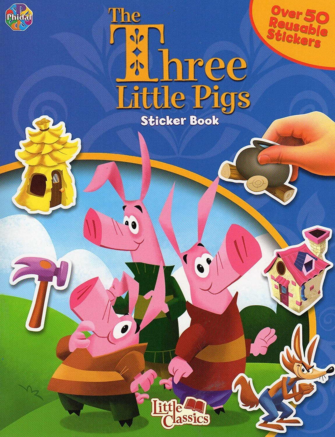 The Tree Little Pigs Sticker Book with Over 50 Stickers