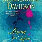 Dying for You (Berkley Sensation) . Book.  MaryJanice Davidson
