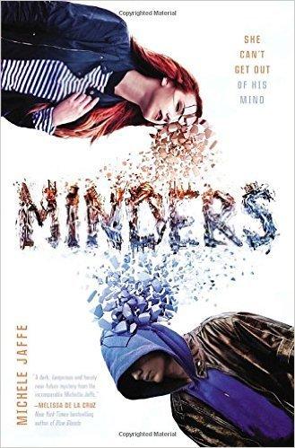 Minders . Book.   Michele Jaffe