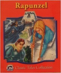 Rapunzel (Dolphin Books Classic Tales Collection) . Book.