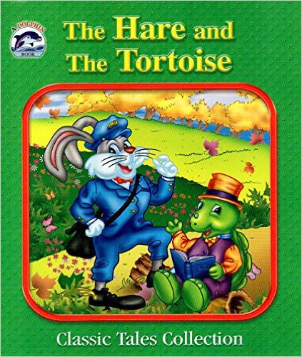The Hare and the Tortoise (Dolphin Books Classic Tales Collection). Book.