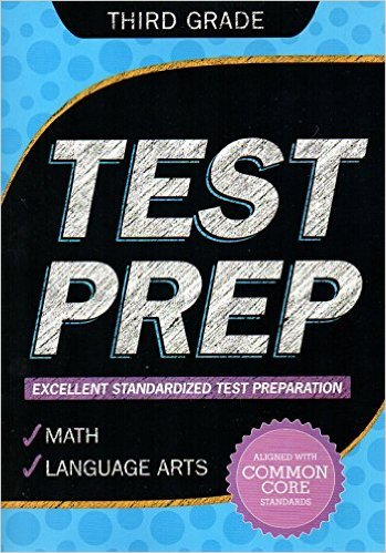 Third Grade Math & Language Arts Test Prep Workbook (Aligned with Common Core Standards)