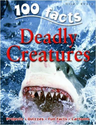 100 Facts - Deadly Creatures. Book.  Camilla De La Bedoyere