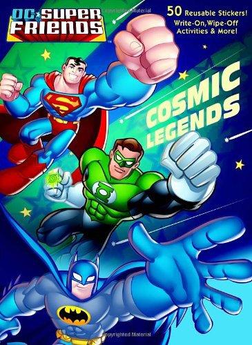 Cosmic Legends (DC Super Friends) (Color Plus Gatefold Sticker). Book