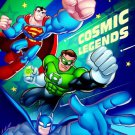 Cosmic Legends (DC Super Friends) (Color Plus Gatefold Sticker). Book