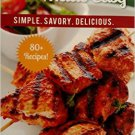 Meals on the Grill Made Easy, Simple, Savory, Delicious. Book