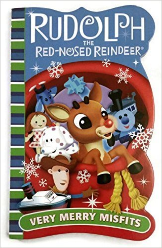 """Rudolph the Red Nosed Reindeer """"Very Merry Misfits"""" Board book"""
