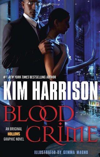 Blood Crime (Graphic Novel): An Original Hollows Graphic Novel . Book.   Kim Harrison