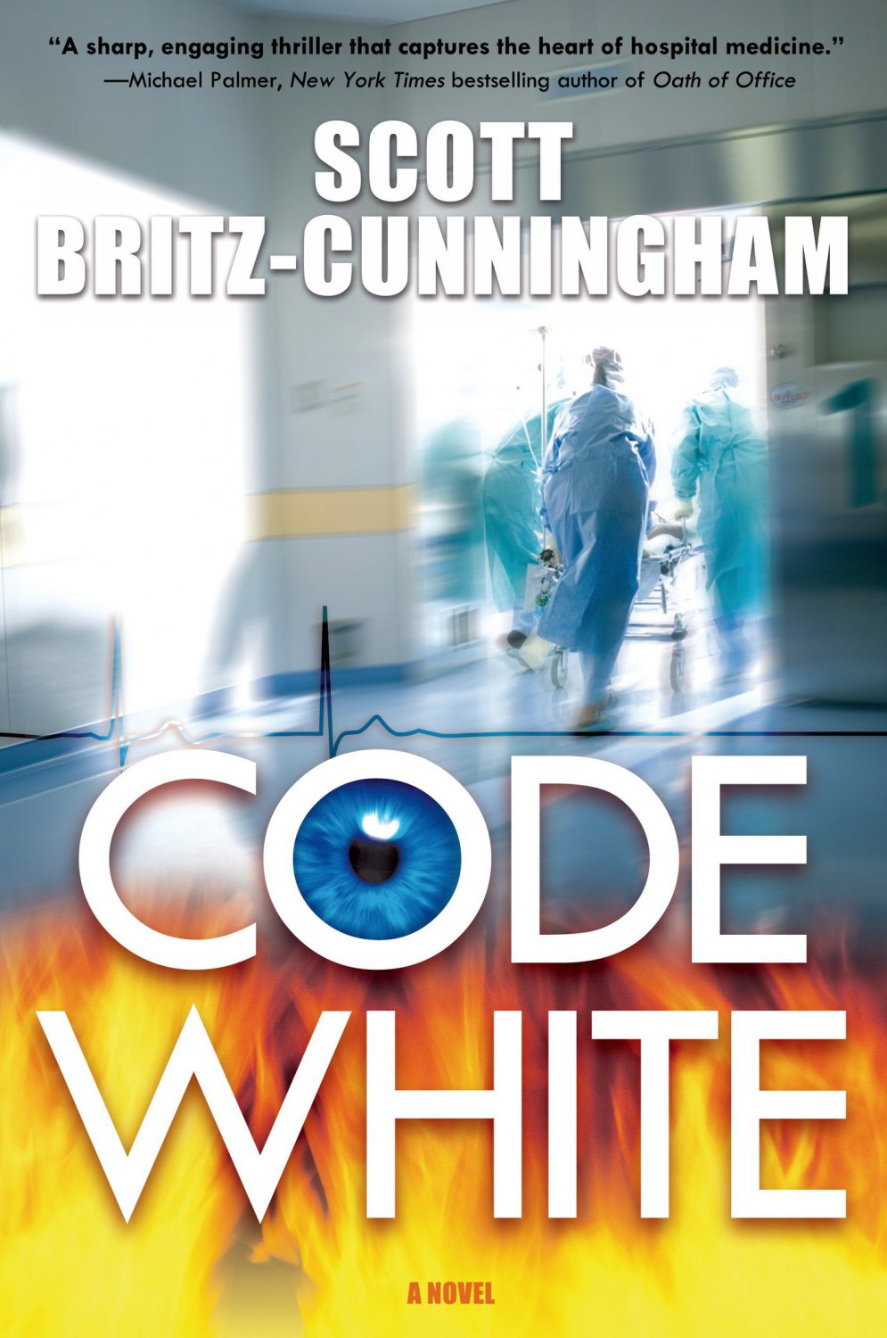 Code White. Book .  Scott Britz-Cunningham