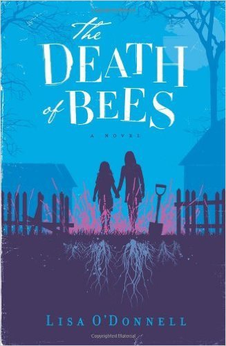By Lisa O'Donnell The Death of Bees: A Novel. Book .