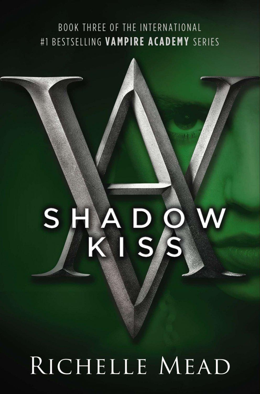 Shadow Kiss. Book .  Richelle Mead