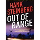 Out of Range by Steinberg, Hank. (William Morrow,2013) . Book.
