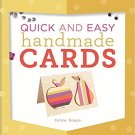 Quick and Easy Handmade Cards . Book.   Petra Boase