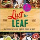 Alex Brown: Lust for Leaf  . Book.