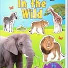 In the Wild Sticker Activity Book (With Over 70 Reusable Stickers) Animal World