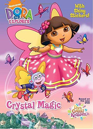 Crystal Magic (Dora the Explorer) (Hologramatic Sticker Book)