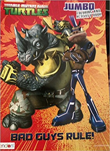 Teenage Mutant Ninja Turtles (TNMT) Jumbo Coloring & Activity Book Bad Guys Rule