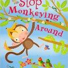 Stop Monkeying Around Book  Christine Swift