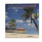 Island Paradise 2017 12-Month