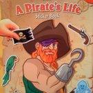 A Pirate's Life Sticker Book