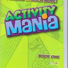 Activity Mania, Games, Activities, Puzzles & Much More, Book One