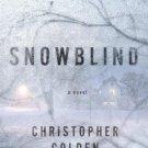 Snowblind by Golden, Christopher (2014) Hardcover