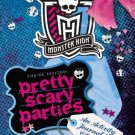 Monster High Pretty Scary [Paperback] [Jan 29, 2015]
