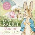 Show Me Your Ears (Peter Rabbit) by Potter, Beatrix