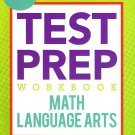 Test Preparation - Third Grade Math & Language Arts Test Prep Workbook - v2