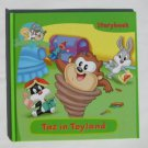 Baby Looney Tunes Taz in Toyland Storybook