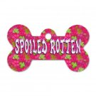Bone Shape SPOILED ROTTEN Pink Flowers Dog Tag or Necklace Jewelry or Pet Collar Tag 23305700