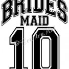 BRIDESMAID 14 - 2014  ~ (Adult 2xLarge to Adult 6xLarge) ~ WEDDING, marriage