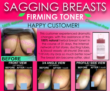 Chemical Free All Natural Breast Firming Toner Herbal Toning Lift for Sagging Breasts That Works
