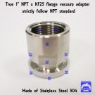 "True 1""  NPT Female X KF25 flange stainless steel vacuum adapter FNPT"
