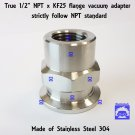 "True 1/2"" NPT Female X KF25 flange stainless steel vacuum adapter FNPT"