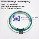 ISO LF 63 flange centering ring Inner SS304 Outer Al O-ring FKM viton