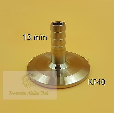 13 mm OD barbed hose X KF40 flange stainless steel vacuum adapter