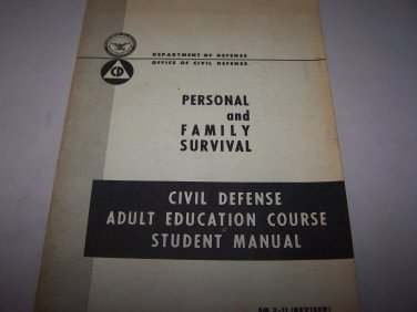 civil defense adult education course book 1966 personal and family survival