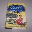courage is not given drayton mayrant 1962 hc book with jacket