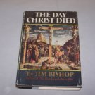 the day christ died jim bishop 1957 hc book with jacket
