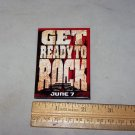 get ready to rock movie promo button the rock button