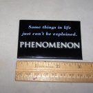 phenomenon movie promo button