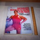 arnold's bodybuilding for men arnold schwarzenegger book 1984 book