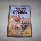 whiskey guns and cows hc book james a lawrence signed 1992 book