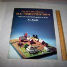 old fashioned farm ho scale cut and assemble ag smith full color book