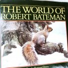 ROBERT BATEMAN BOOK 1985 WILD LIFE BATEMAN ART BOOK