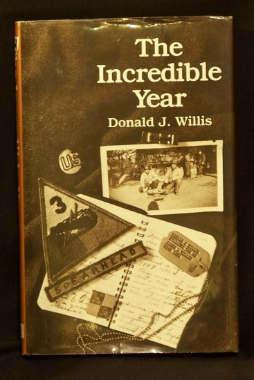The Incredible Year Book by Donald J. Willis WWII World War II Diary