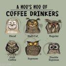 Coffee Owl Espresso Decaf T shirt Unisex S M L XL 2XL New NWT Cotton Gildan