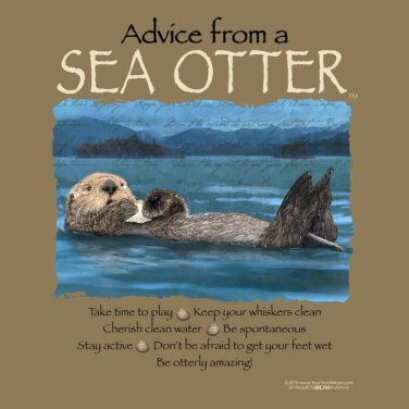 Advice From Sea Otter T shirt Water Wildlife Cotton Unisex S M L XL 2XL NWT NEW