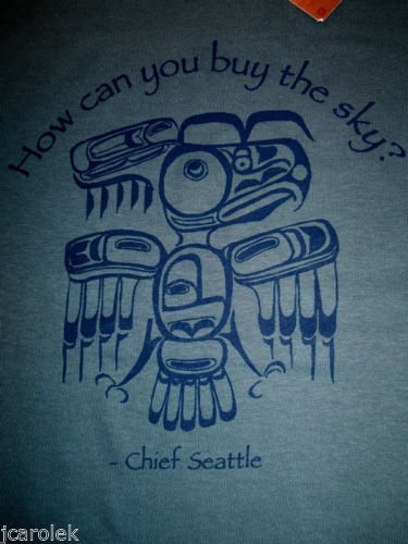 Chief Seattle Wisdom Tshirt NWT Native American Indian River Earth Sky Bear Deer